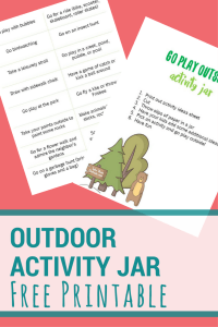 Free Printable | Get your kids outside with these activity jar ideas. Just print, cut, and voila! Go play outside!