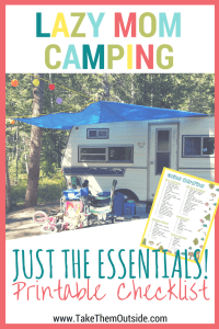 a vintage camper set up at the campground, text reads lazy-mom camping, just the essentials