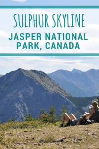 Looking for an amazing hike in Jasper National Park? This is it! Sulphur Skyline Trail by the Miette Hot Springs.