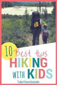 Father and son backpacking in the mountains text reads 10 best tips, hiking with kids