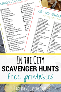 image of a printable scavenger hunts, text reads in the city, scavenger hunts, free printable