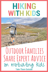 a boy crosses a rocky creek wearing a child carrier backpack. text reads hiking with kids, outdoor families share expert advice on motivating kids