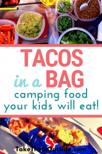 lettuce, guacamole, taco meat, and a girl eating tacos in a bag. text reads tacos in a bag, camping food your kids will eat