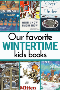images of winter books for preschoolers, text reads our favorite wintertime kids books