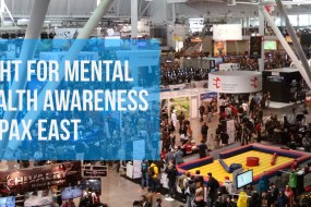 Join the Fight Against Mental Health Stigma - Volunteer With Us at PAX East
