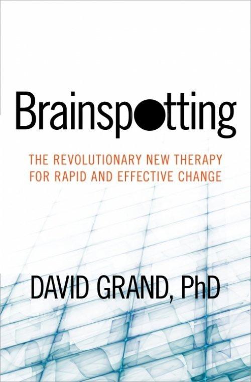 Sounds True Presents Brainspotting