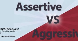 Assertiveness VS aggressiveness