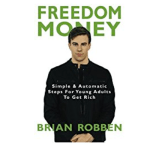 Freedom Money by Brian Robben: Book Summary 015