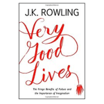 Very Good Lives by JK Rowling: Book Summary