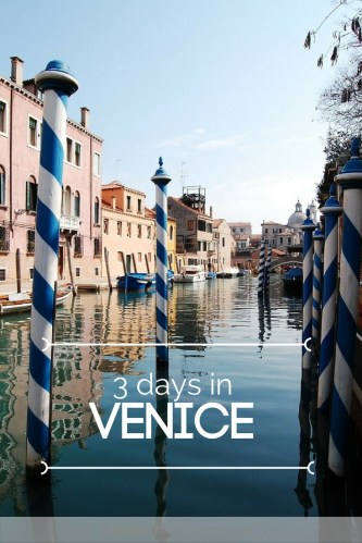 3 days in Venice Italy travel itinerary canals takingtotheopenroad peggytee