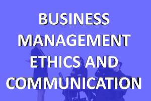 Business mgt ethics and communication online classes