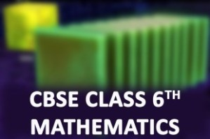 CBSE Class 6th Mathematics