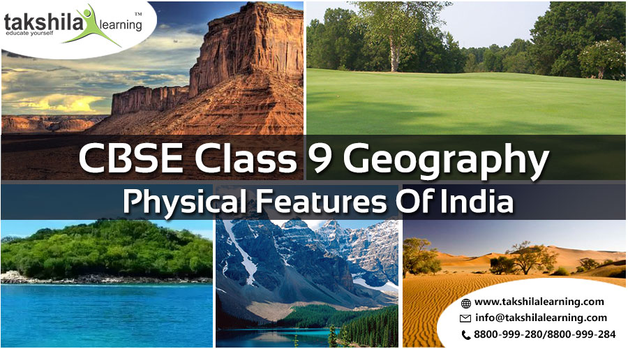 CBSE & NCERT Solutions for Class 9 Geography Physical Features of India : Ch 2