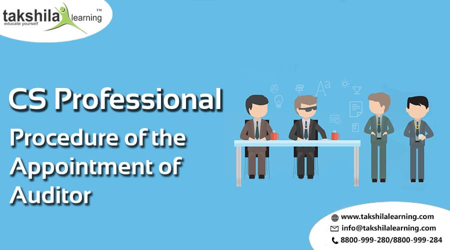 What is the Procedure for the appointment of Auditor Section 139 -cs professional