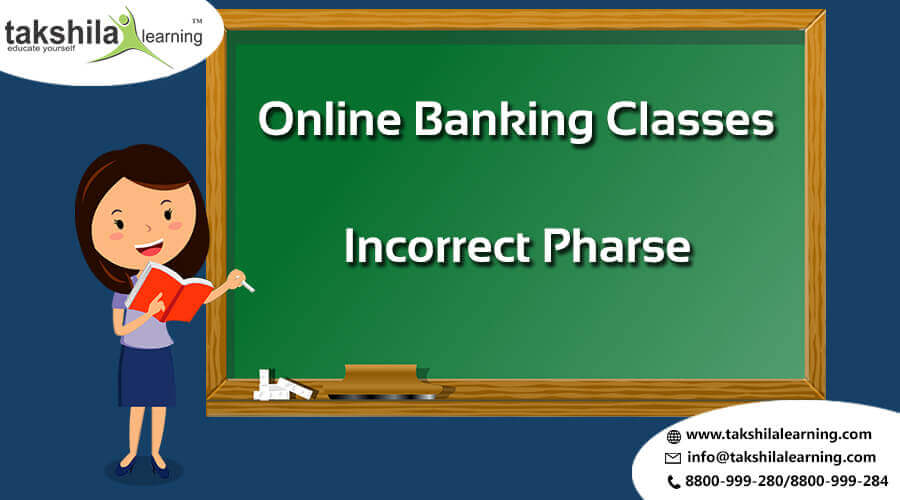 INCORRECT PHRASE Solutions For SBI - IBPS PO/CLERK