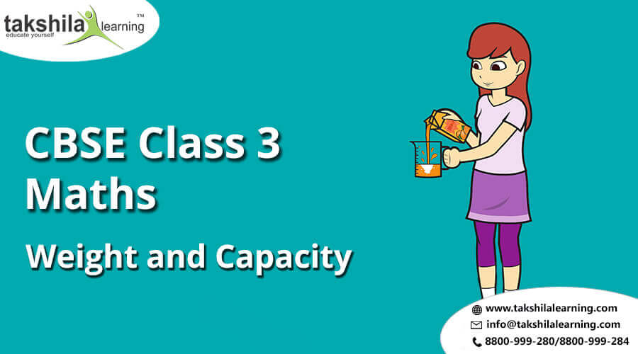 CBSE Class 3 Maths - Weight and Capacity | Practice Worksheets class 3
