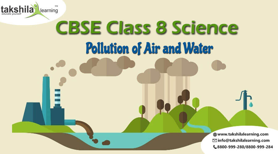 CBSE & NCERT Solutions for Class 8 Science Pollution of Air and Water