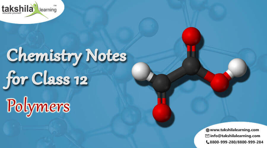 CBSE & NCERT Solutions for Class 12 Chemistry Polymers