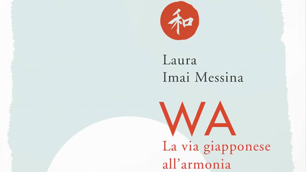 TAKUMI lifestyle - cover - WA. La via giapponese all'armonia - Laura Imai Messina