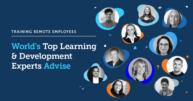 Training Remote Employees: World's Top Learning & Development Experts Advise