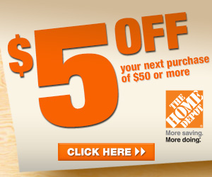 *Home Depot* Save $5 off your next purchase of $50 or more!
