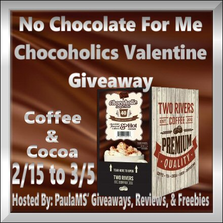 No Chocolate For Me Chocoholics Valentine Coffee &Coca Giveaway