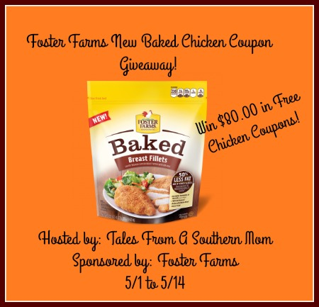 Foster Farms Baked Chicken Coupon Giveaway