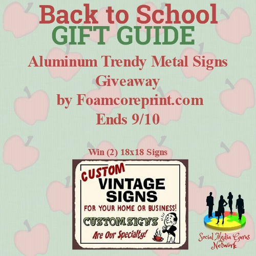 Aluminum Trendy Sign Giveaway    Ends 9/10 @Foamcoreprint1 @SMGurusNetwork