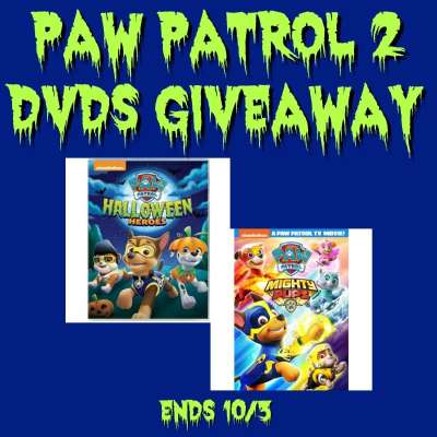 Paw Patrol 2 DVDs Giveaway Ends 10/3