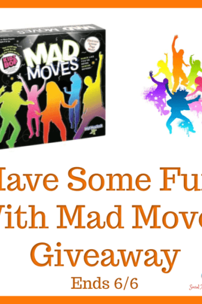 Have Some Fun With Mad Moves Giveaway Ends 6/6