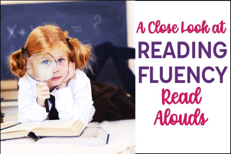 A Close Look at Reading Fluency with Read Alouds text with girl with magnifying glass