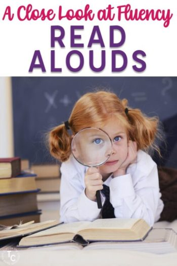 A Close Look at Fluency: Read Alouds text