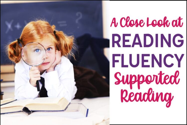 A Close Look at Reading Fluency through Supported Reading- girl with magnifying glass and books