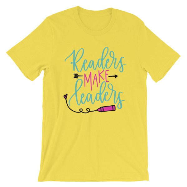 Readers Make Leaders Yellow tee