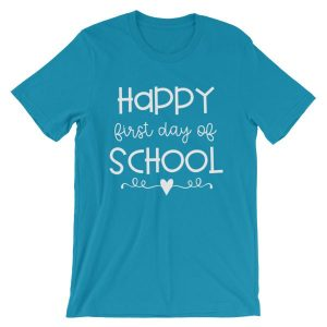 Aqua Happy First Day of School t-shirt