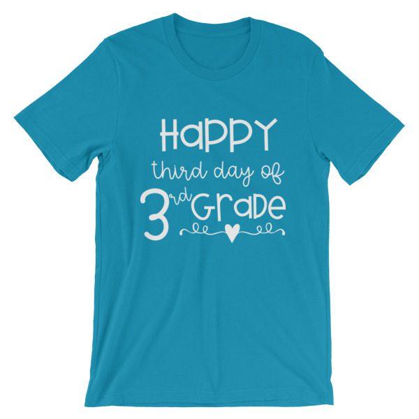 Aqua blue Happy Third Day of 3rd Grade tee