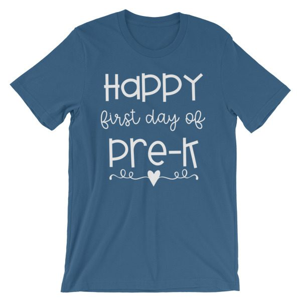 Steel blue Happy First Day of Pre-K tee