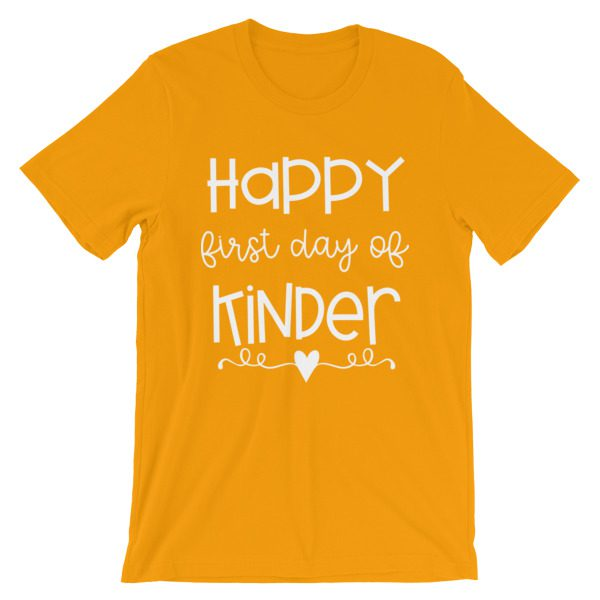 Gold Happy First Day of Kindergarten teacher t-shirt