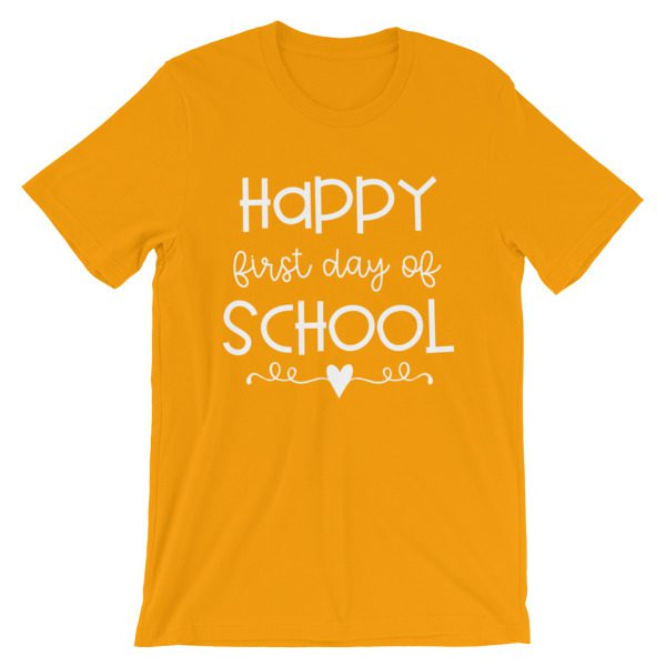 Gold Happy First Day of School t-shirt