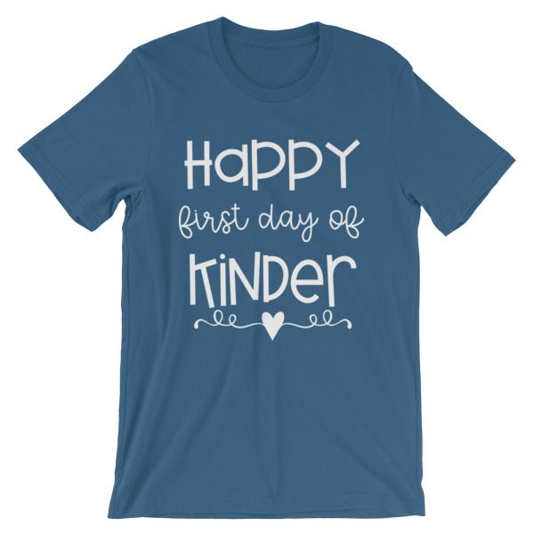 Steel blue Happy First Day of Kindergarten teacher t-shirt