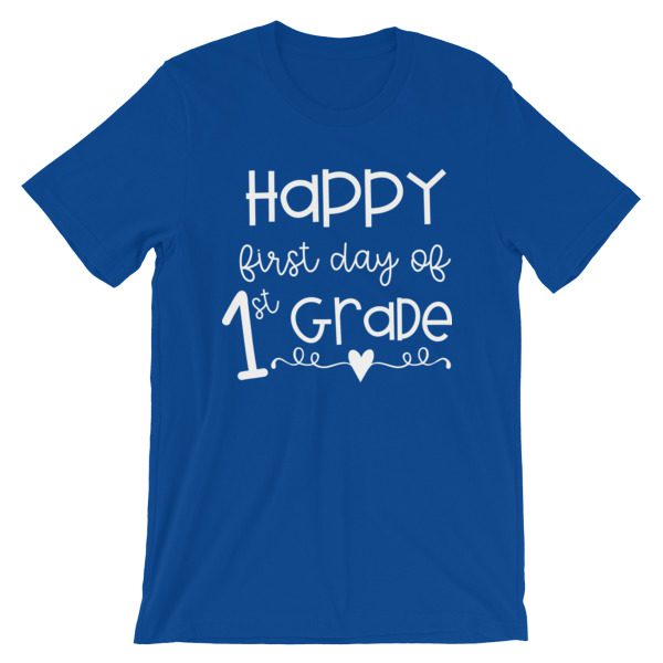 Royal Blue First Day of 1st Grade tee