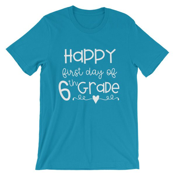 Aqua blue First Day of 6th Grade teacher tee