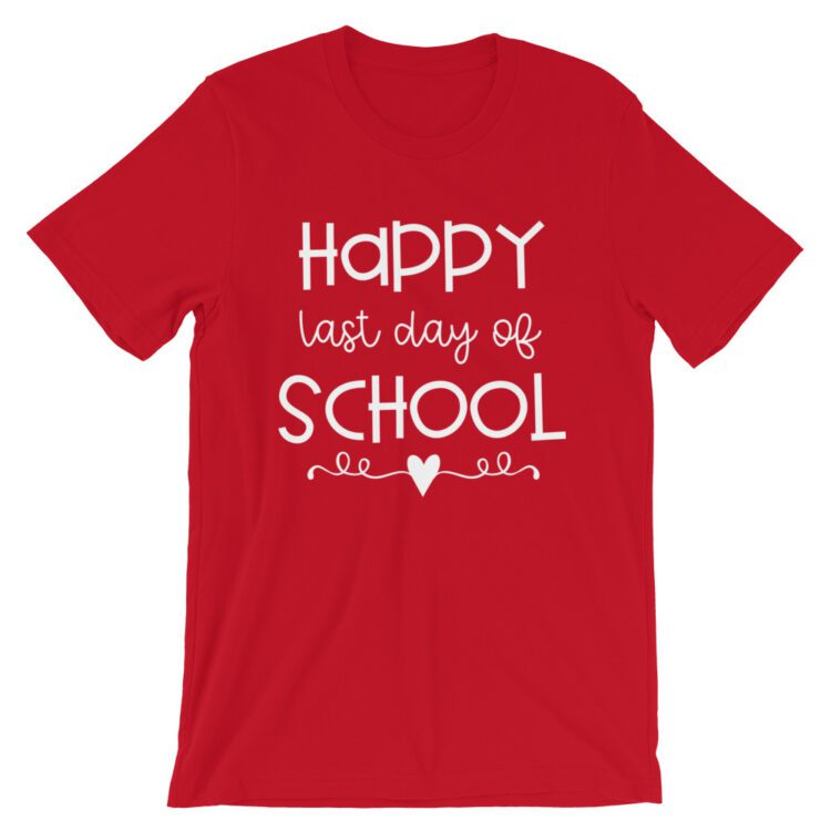 Red last day of School tee