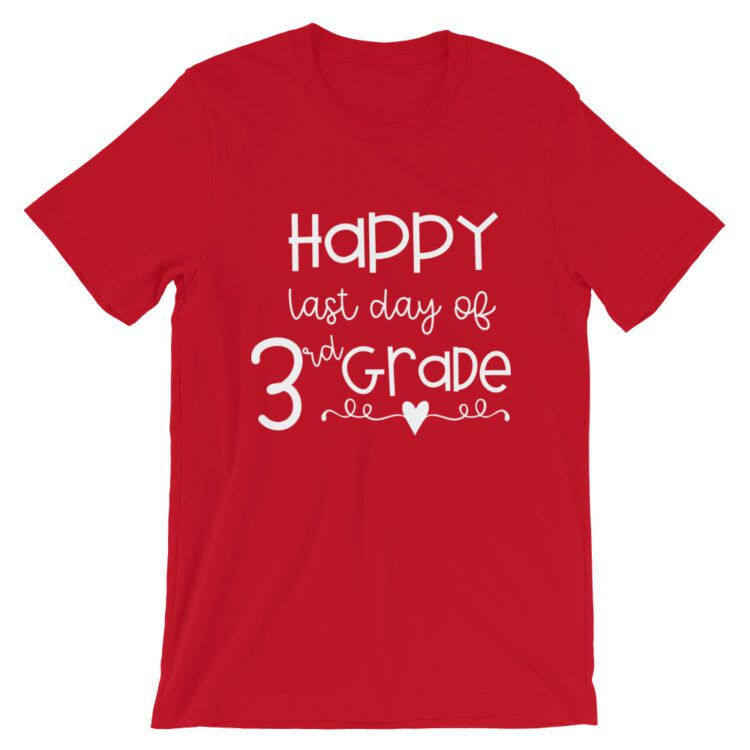 Red Last Day of 3rd Grade tee