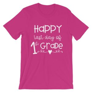 Berry Pink Last Day of 1st Grade tee