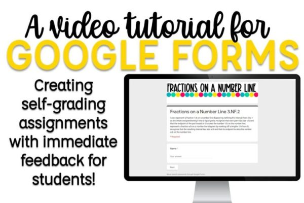 A video tutorial for Google Forms: Creating self-grading assignments with immediate feedback for students!