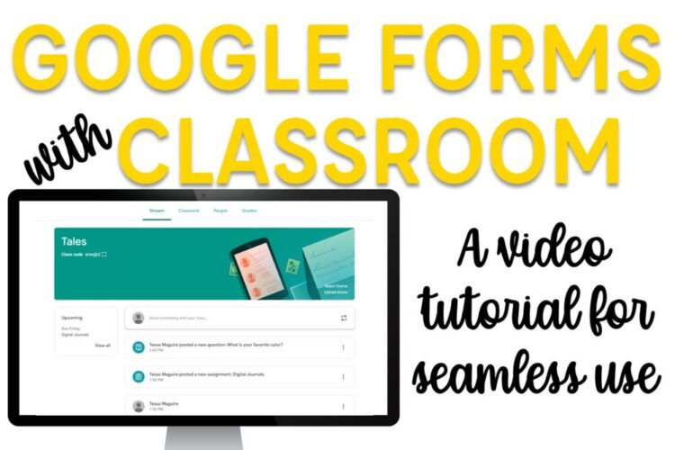 Google Forms with Google Classroom: A video tutorial