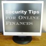 Security Tips for Online Finances