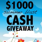 Summer cash Giveaway #Win $1000