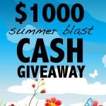 Summer cash Giveaway #Win $1000
